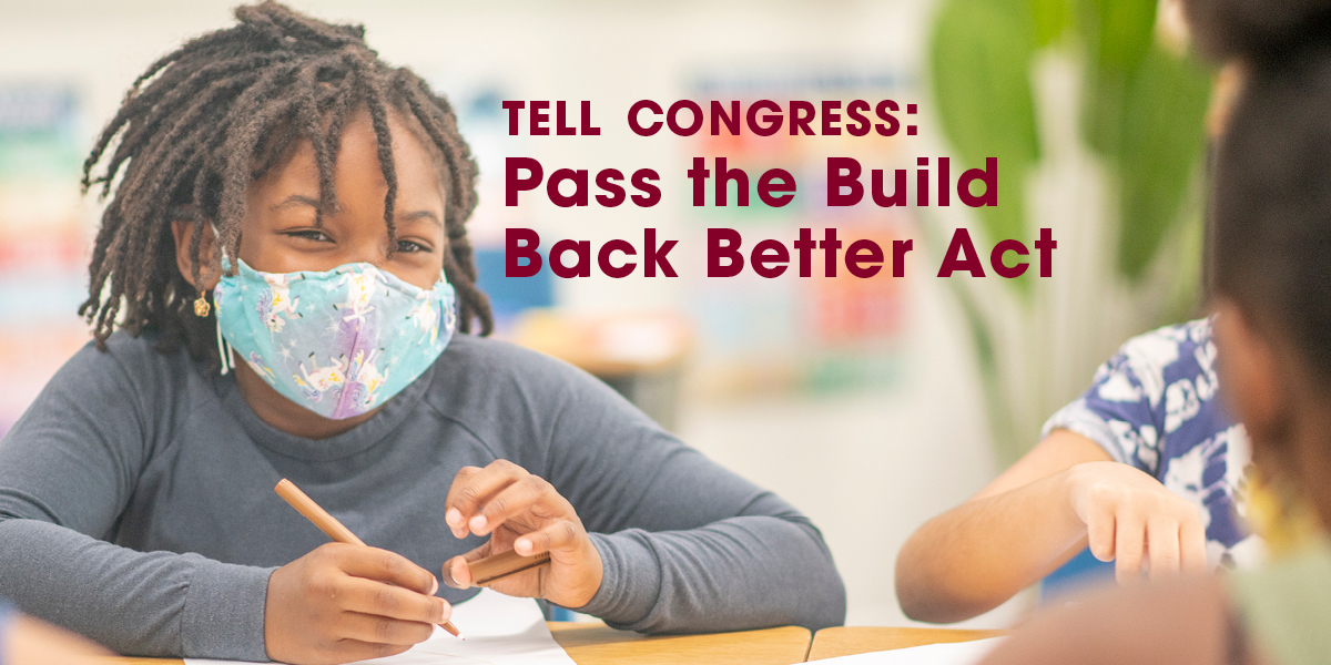 Tell Congress: Pass the Build Back Better Act