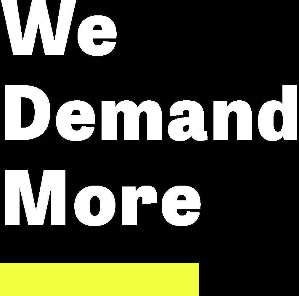 We Demand More logo