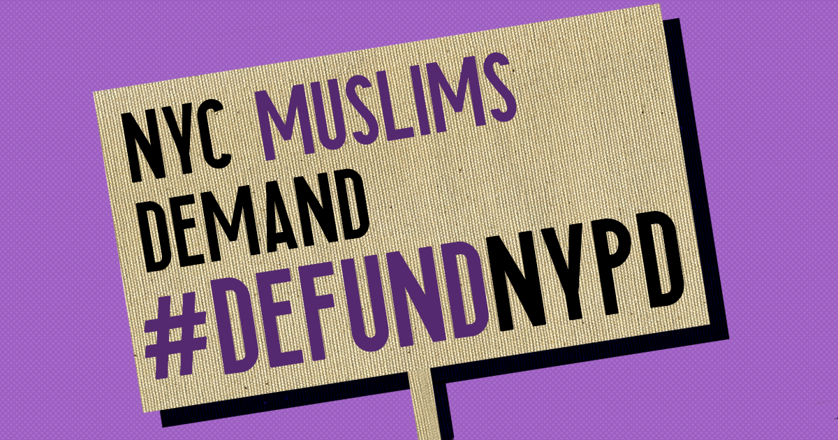 """Sign reading """"NYC Muslims Demand #DefundNYPD"""